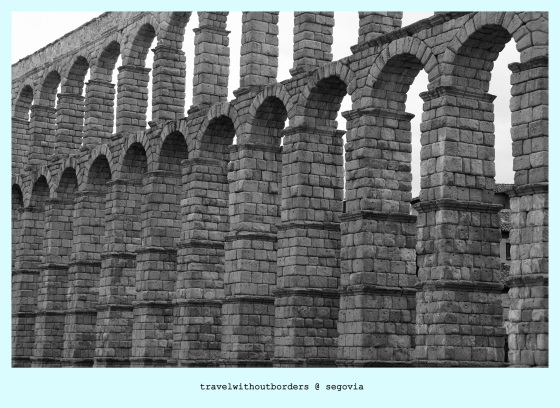 Postcard 0023: Aqueduct of Segovia! – Segovia, Spain!
